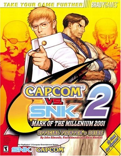 9780744000979: Capcom vs. SNK 2: Mark of the Millennium 2001 Official Fighter's Guide (Bradygames Take Your Games Further)