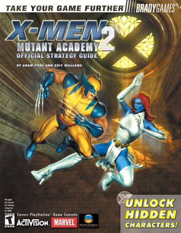 9780744001068: X-Men: Mutant Academy 2 Official Strategy Guide (Brady Games)