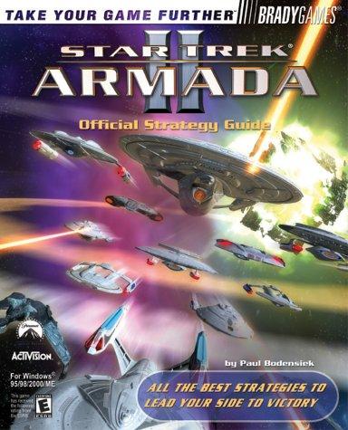 Star Trek: Armada II Official Strategy Guide (Brady Games): Bodensiek, Paul