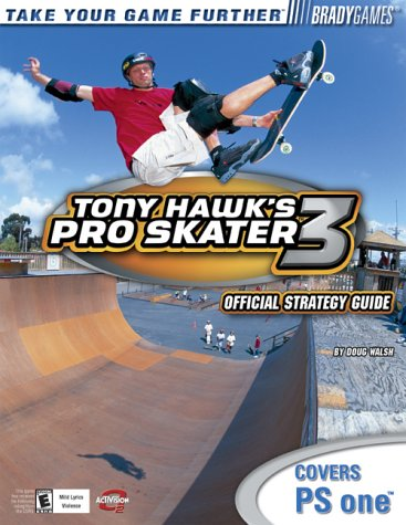 9780744001389: Tony Hawk's Pro Skater 3 Official Strategy Guide for PlayStation (Bradygames Take Your Games Further)