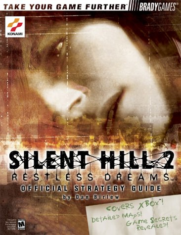 9780744001495: Silent Hill 2: Restless Dreams Official Strategy Guide (Brady Games)