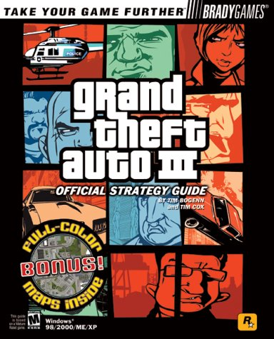 Grand Theft Auto 3 Official Strategy Guide for PC (Bradygames Take Your Games Further): Bogenn, Tim
