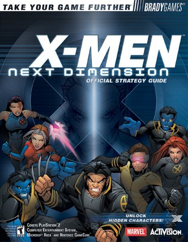 X-MEN(TM): Next Dimension Official Strategy Guide (Brady: Williams, Eric; Puhl,