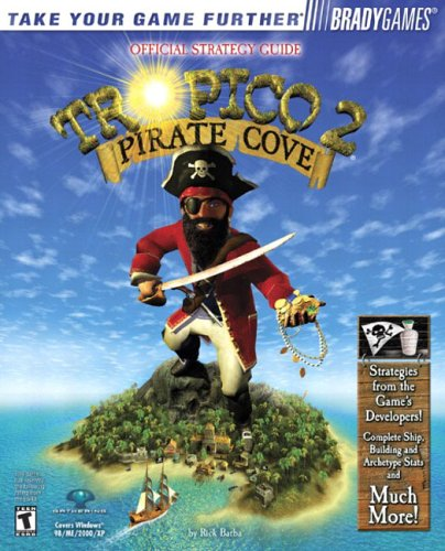 9780744001785: Tropico(TM) 2: Pirate Cove Official Strategy Guide (Bradygames Take Your Games Further)