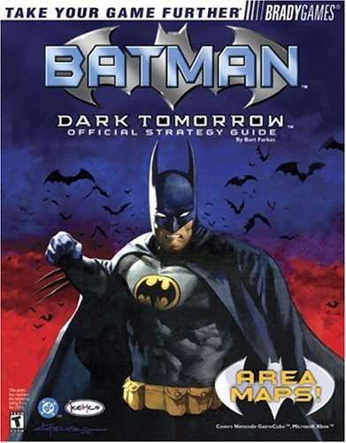 9780744001969: Batman: Dark Tomorrow Official Strategy Guide (Bradygames Strategy Guides)