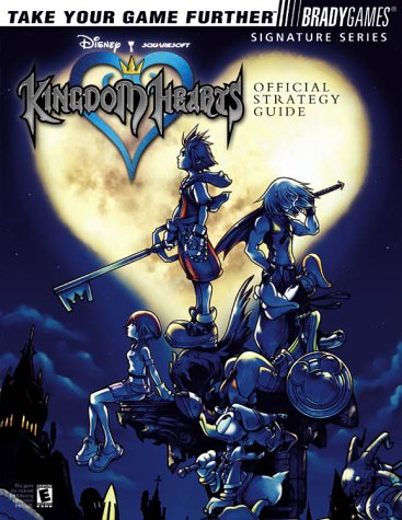 9780744001983: Kingdom Hearts Official Strategy Guide (Bradygames Signature Guides)
