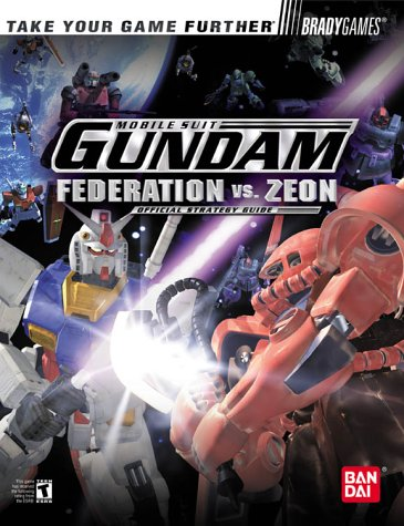 9780744002034: Mobile Suit Gundam: Federation vs. Zeon Official Strategy (Brady Games)
