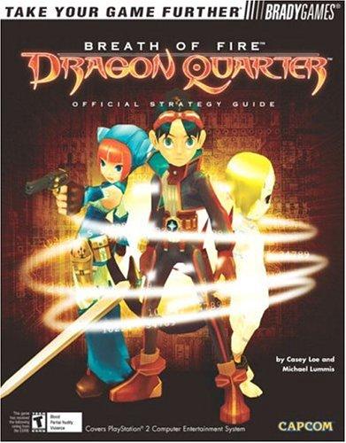 9780744002287: Breath of Fire(TM): Dragon Quarter Official Strategy Guide (Official Strategy Guides (Bradygames))