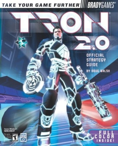Tron(R) 2.0 Official Strategy Guide (Brady Games) (0744002478) by Walsh, Doug