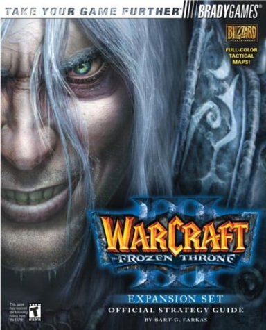 9780744002621: Warcraft(R) III: The Frozen Throne(TM) Official Strategy Guide (Brady Games)