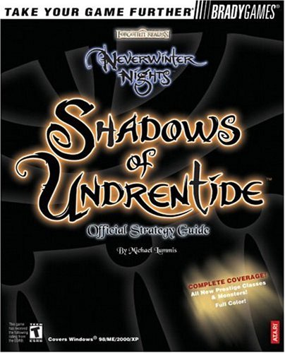 Neverwinter Nights: Shadows of Undrentide Official Strategy Guide: Lummis, Michael