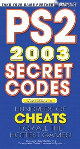 9780744002706: PS2 Secret Codes 2003, Volume 2 (Bradygames Take Your Games Further)