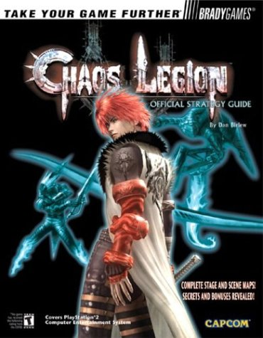 9780744002805: Chaos Legion(tm) Official Strategy Guide (Bradygames Take Your Games Further)