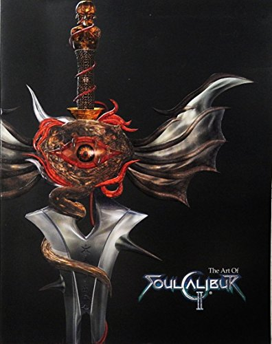 9780744002959: The Art of Soul Calibur 2: Illustrated Guide to the Characters, Weapons, and Arenas of Soul Calibur II