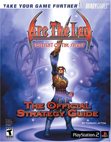 9780744002966: Arc the Lad: Twilight of the Spirits Official Strategy Guide