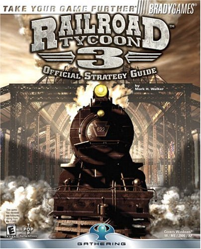 9780744002997: Railroad Tycoon(TM) 3 Official Strategy Guide (Brady Games)