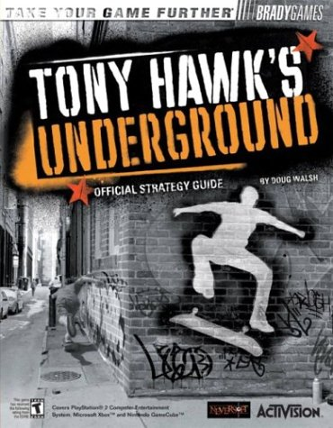 9780744003116: Tony Hawk's Underground(TM) Official Strategy Guide (Bradygames Take Your Games Further)