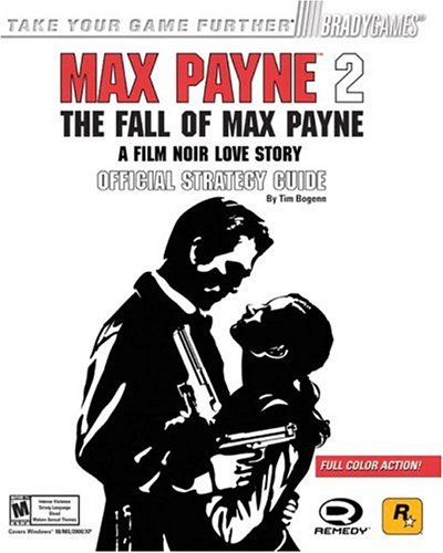 9780744003239: Max Payne 2: The Fall of Max Payne Official Strategy Guide (Brady Games)