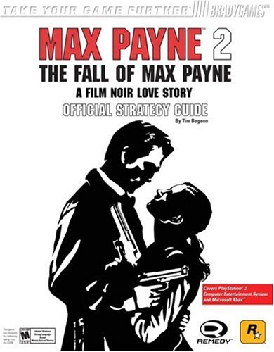 9780744003406: Max Payne 2: The Fall of Max Payne Official Strategy Guide
