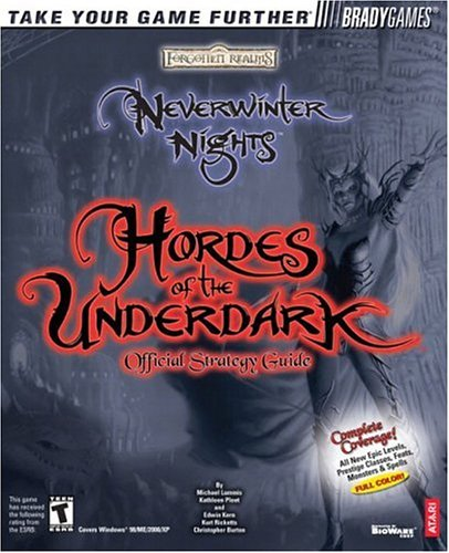 9780744003413: Neverwinter Nights: Hordes of the Underdark Official Strategy Guide (Brady Games)