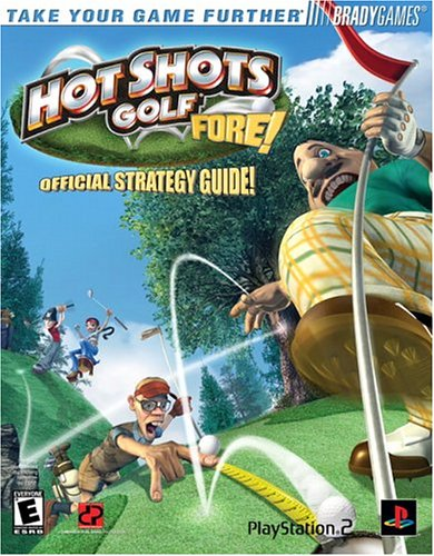 9780744003802: Hot Shots Golf¿ Fore! Official Strategy Guide