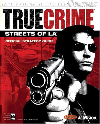 9780744003857: True Crime: Streets of LA Official Strategy Guide (Official Strategy Guides)