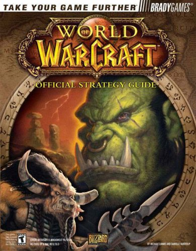 9780744004052: World of Warcraft: Official Strategy Guide (Bradygames)