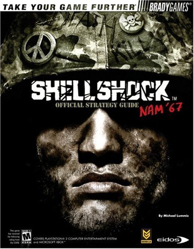 ShellShock(tm): Nam '67 Official Strategy Guide (Bradygames Take Your Games Further): Lummis, ...