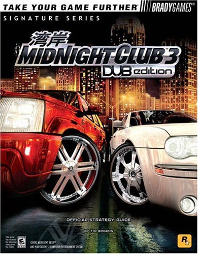9780744004328: Midnight Club(tm) 3: DUB Edition Official Strategy Guide (Signature Series)