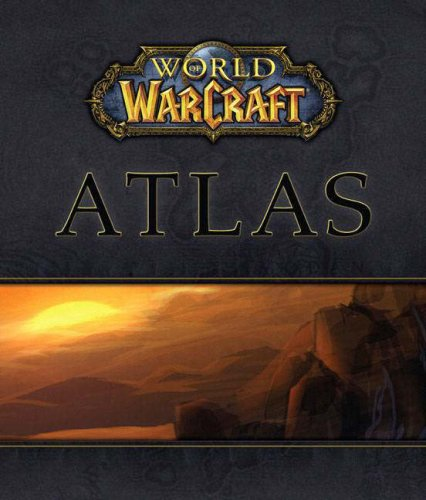 9780744004410: World of WarCraft Atlas (Bradygames Official Strategy Guide)