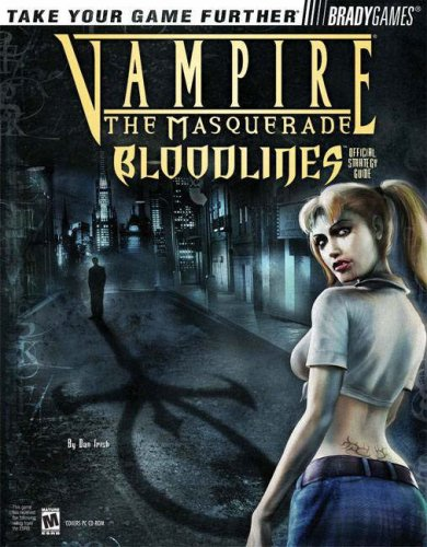 9780744004618: Vampire The Masquerade: Bloodlines (Official Strategy Guide)