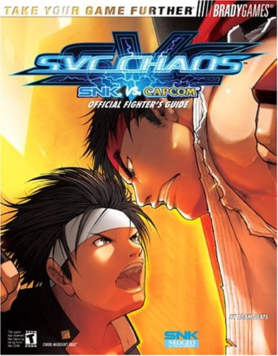 SVC CHAOS(tm): SNK vs. CAPCOM Official Fighters Guide: BradyGames