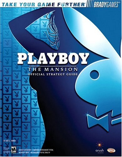9780744004885: Playboy: The Mansion(tm) Official Strategy Guide (Bradygames Take Your Games Further)