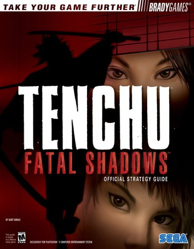 9780744005226: Tenchu¿: Fatal Shadows Official Strategy Guide (Bradygames Take Your Games Further)
