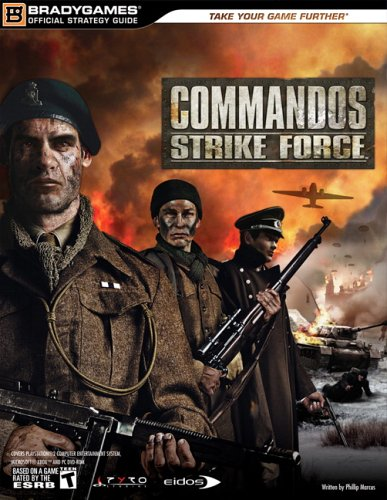 9780744005448: Commandos Strike Force Official Strategy Guide (Official Strategy Guides (Bradygames))