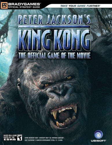 King Kong Official Strategy Guide (Official Strategy: BradyGames