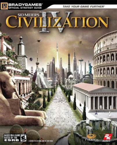 Civilization IV Official Strategy Guide (Official Strategy Guides)