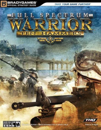 9780744005912: Full Spectrum Warrior: Ten Hammers Official Strategy Guide (Official Strategy Guides)