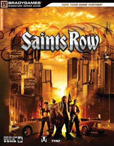 Saints Row Signature Series Guide (Bradygames Signature) (Bradygames Signature Guides) (0744005965) by BradyGames