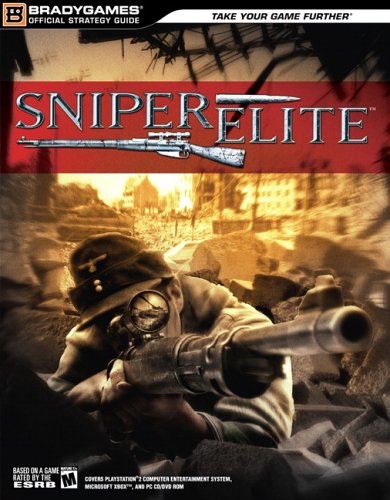 9780744005974: Sniper Elite Official Strategy Guide (Official Strategy Guides (Bradygames))