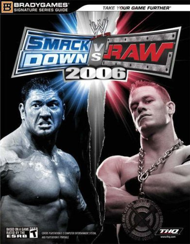 9780744006063: WWE SmackDown! vs. Raw 2006 (Bradygames Official Strategy Guide)