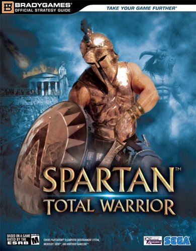 9780744006513: Spartan(tm): Total Warrior Official Strategy Guide (Official Strategy Guides (Bradygames))
