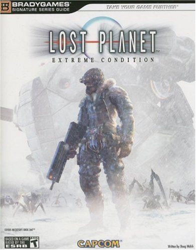 9780744008111: Lost Planet: Extreme Condition Signature Series Guide (Bradygames Signature Series) (Bradygames Signature Series)