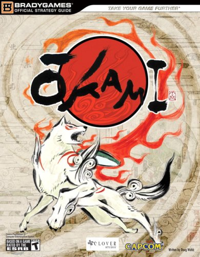 Okami Official Strategy Guide (Official Strategy Guides (Bradygames))