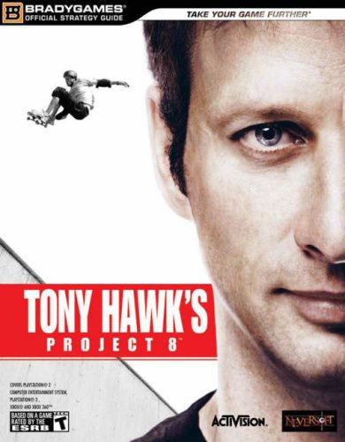 9780744008456: Tony Hawk's Project 8 Official Strategy Guide (Bradygames Signature Series)