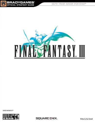 9780744008487: Final Fantasy III Official Strategy Guide (Official Strategy Guides (Bradygames))