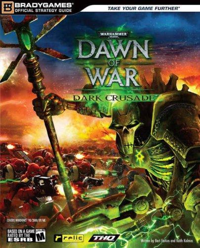 9780744008555: Warhammer 40,000: Dawn of War - Dark Crusade Official Strategy Guide (Warhammer 40,000 (Bradygames))