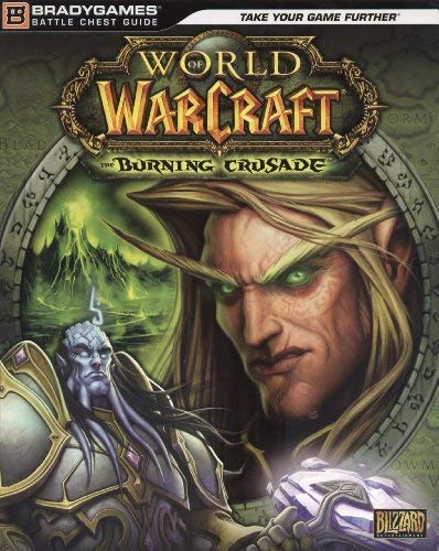 9780744008609: World Of Warcraft: The Burning Crusade Battle Chest Guide
