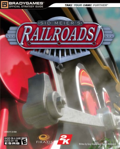 9780744008753: Sid Meier's Railroads! Official Strategy Guide