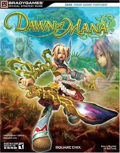9780744008784: Dawn of Mana (Official Strategy Guides (Bradygames))